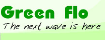 Green Flo - The next wave is here